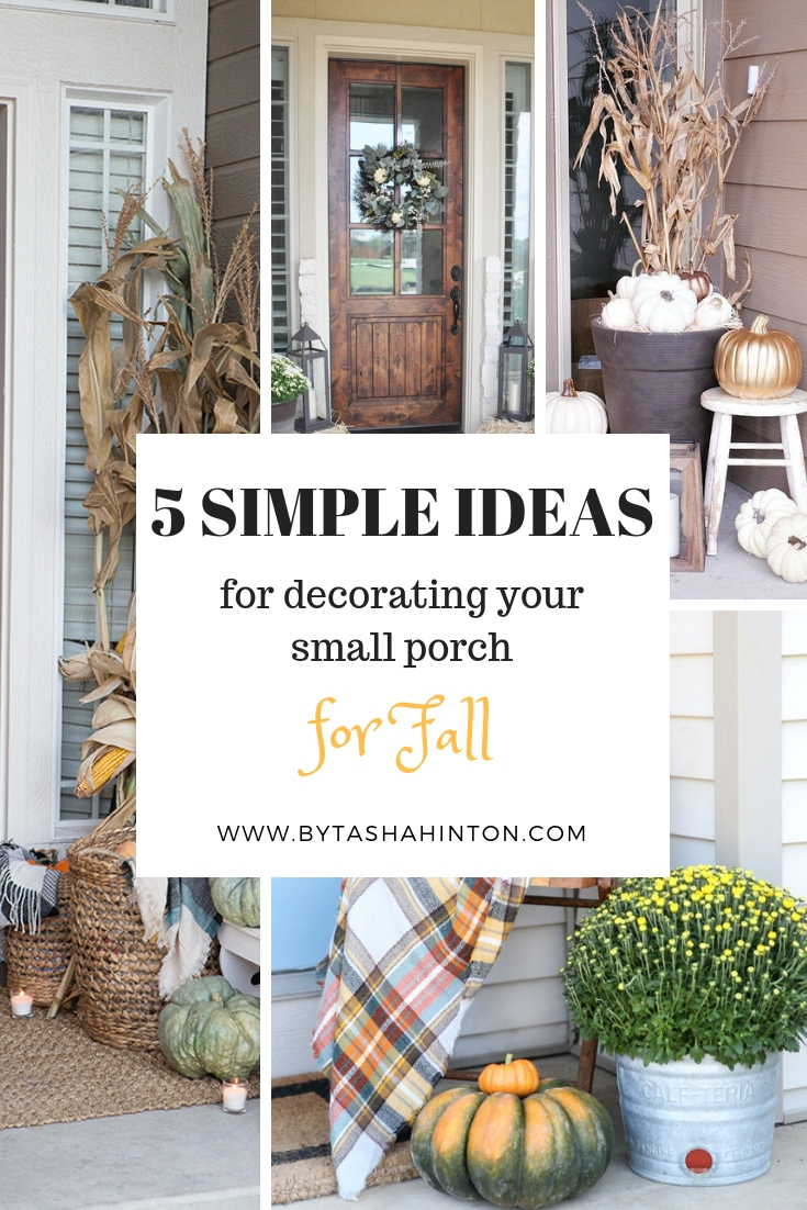 5 Simple Ideas for Decorating your Small Porch for Fall